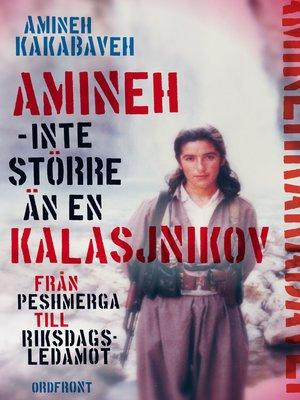 cover image of Amineh, inte större än en kalasjnikov