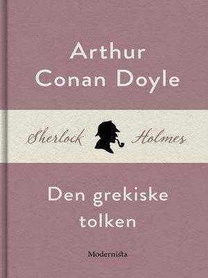 cover image of Den grekiske tolken (En Sherlock Holmes-novell)
