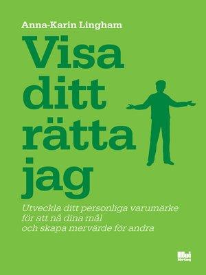 cover image of Visa ditt rätta jag