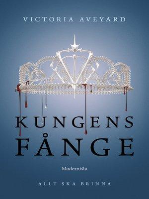 cover image of Kungens fånge (Tredje boken i Röd drottning-serien)