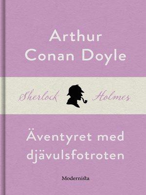 cover image of Äventyret med djävulsfotroten (En Sherlock Holmes-novell)