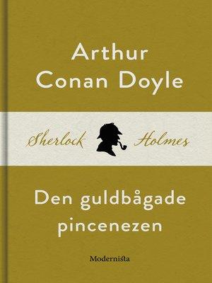 cover image of Den guldbågade pincenezen (En Sherlock Holmes-novell)