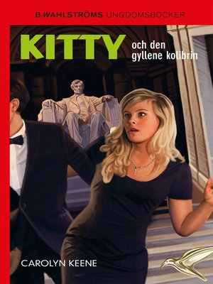 cover image of Kitty och den gyllene kolibrin