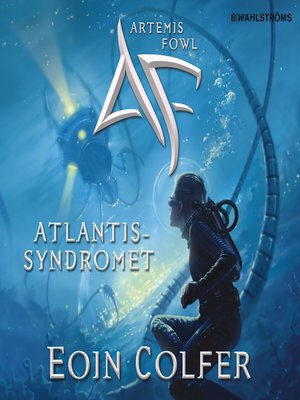 cover image of Artemis Fowl 7--Atlantissyndromet