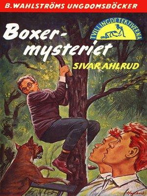 cover image of Tvillingdetektiverna 27--Boxer-mysteriet