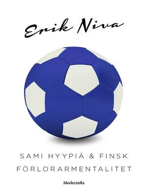 cover image of Sami Hyypiä & finsk förlorarmentalitet