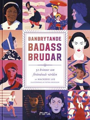 cover image of Banbrytande Badass-Brudar