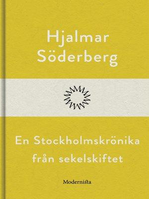 cover image of En Stockholmskrönika från sekelskiftet
