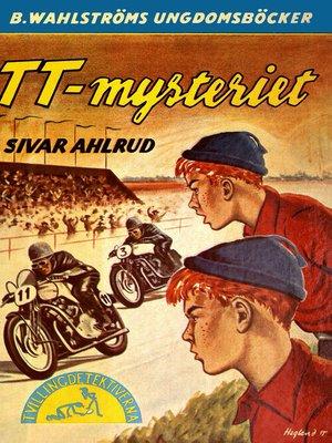 cover image of Tvillingdetektiverna 13--TT-mysteriet