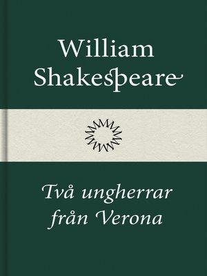 cover image of Två ungherrar från Verona