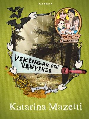 cover image of Kusinerna Karlsson. Vikingar och vampyrer