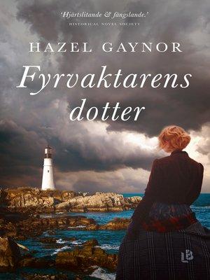 cover image of Fyrvaktarens dotter