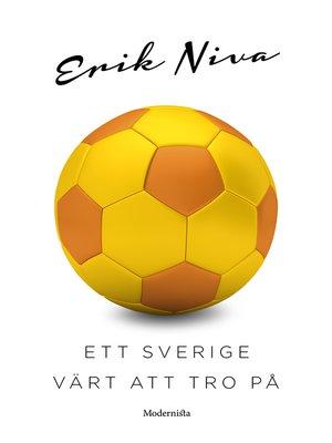 cover image of Ett Sverige värt att tro på