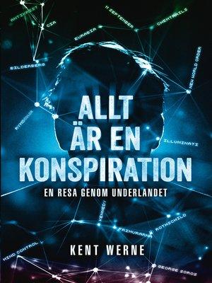 cover image of Allt är en konspiration