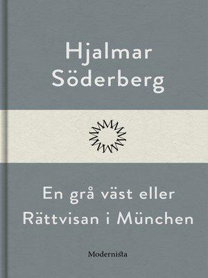 cover image of En grå väst eller Rättvisan i München