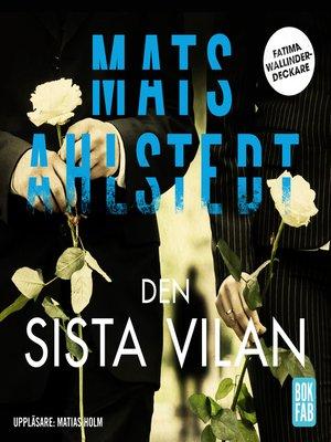 cover image of Den sista vilan