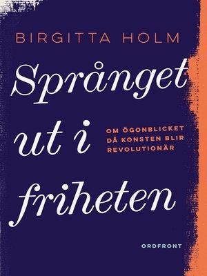 cover image of Språnget ut i friheten