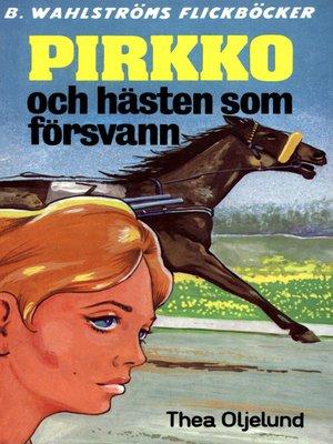 cover image of Pirkko 8--Pirkko och hästen som försvann