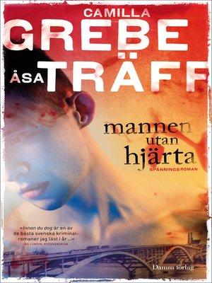 cover image of Mannen utan hjärta