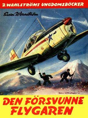 cover image of Flygkamraterna 4--Den försvunne flygaren