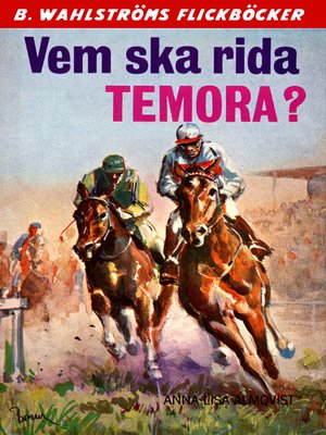 cover image of Vicki och Tobias 2--Vem ska rida Temora?
