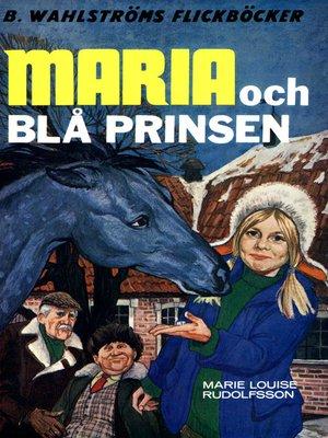 cover image of Maria 1--Maria och Blå Prinsen