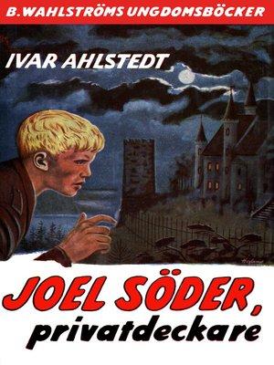 cover image of Joel Söder 4--Joel Söder, privatdeckare