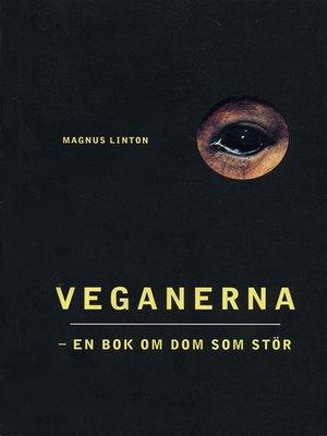 cover image of Veganerna