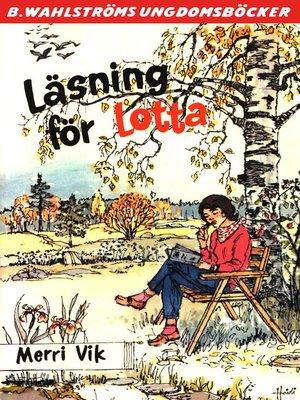 cover image of Lotta 42--Läsning för Lotta