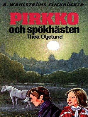 cover image of Pirkko 9--Pirkko och spökhästen