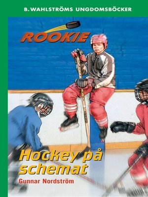 cover image of Rookie 3--Hockey på schemat
