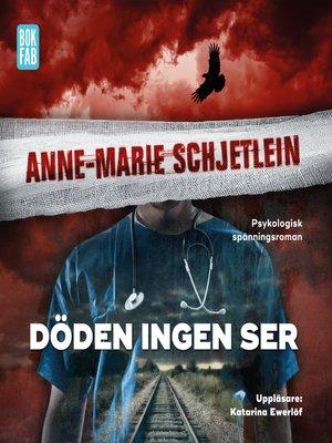 cover image of Döden ingen ser