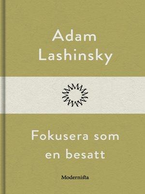 cover image of Fokusera som en besatt