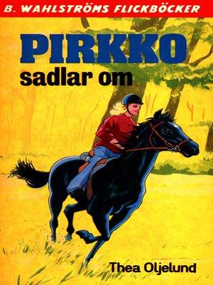 cover image of Pirkko 6--Pirkko sadlar om