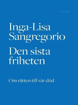 cover image of Den sista friheten