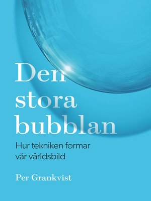 cover image of Den stora bubblan
