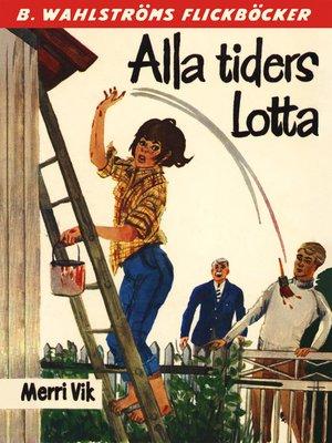 cover image of Lotta 24--Alla tiders Lotta
