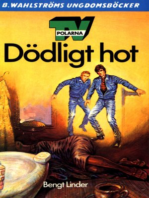cover image of TV-polarna i Dödligt hot