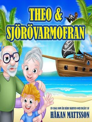cover image of Theo & Sjörövarmofran
