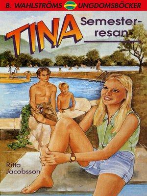 cover image of Tina 6--Semesterresan