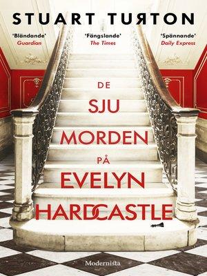 cover image of De sju morden på Evelyn Hardcastle