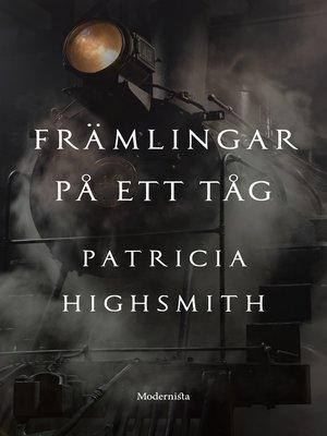 cover image of Främlingar på ett tåg