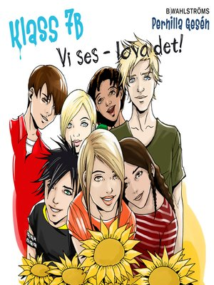 cover image of Klass 7B 9--Vi ses--lova det!