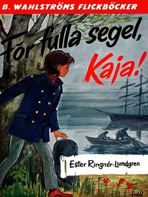 cover image of Kaja 4--För fulla segel, Kaja!