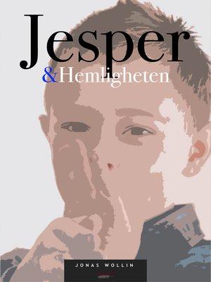 cover image of Jesper & Hemligheten