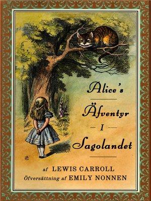 cover image of Alice's Äfventyr i Sagolandet