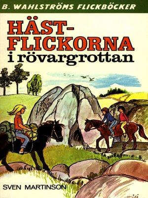 cover image of Hästflickorna 6--Hästflickorna i rövargrottan