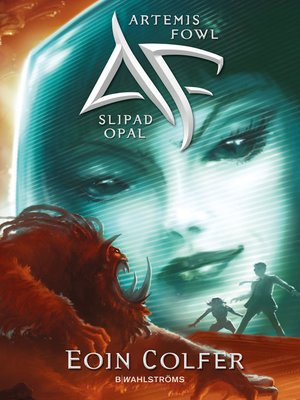 cover image of Artemis Fowl 4--Slipad opal