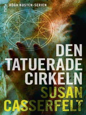 cover image of Den tatuerade cirkeln (Höga kusten-serien #2)