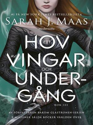 cover image of Ett hov av vingar och undergång (Ett hov av taggar och rosor, #3)